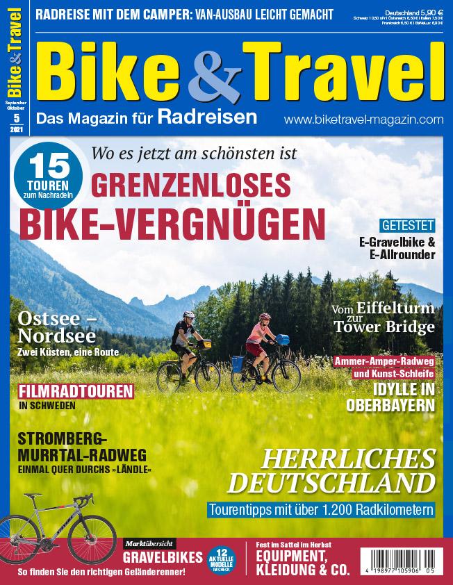 Bike&Travel Magazin 5/21 – jetzt im Handel!
